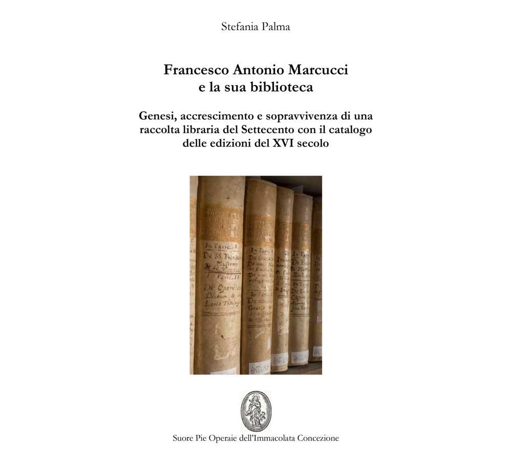 Francesco Antonio Marcucci e la sua biblioteca